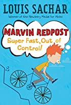 Marvin Redpost: Super Fast, Out of Control!…