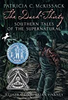 The Dark-Thirty: Southern Tales of the…