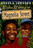 Johnson, Angela: Maniac Monkeys on Magnolia Street