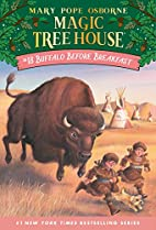 Magic Tree House #18: Buffalo Before…