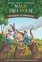 Magic Tree House #20: Dingoes at Dinnertime…
