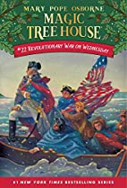 Magic Tree House #22: Revolutionary War on…