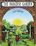 Thompson, Colin: The Paradise Garden