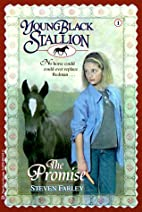 Young Black Stallion: The Promise by Steven…