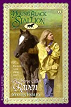 Young Black Stallion: A Horse Called Raven…