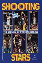 Shooting Stars: The Women of Pro Basketball…
