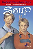 Peck, Robert Newton: Soup