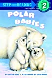 Ring, Susan: Polar Babies (Step-Into-Reading, Step 2)