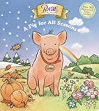Christopher Moroney: Babe: A Pig for All Seasons (Nifty lift-and-look books)