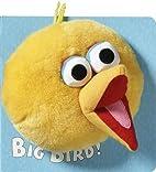 Big Bird (Sesame Street Furry Faces) by…