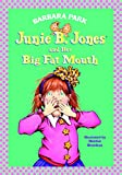 Park, Barbara: Junie B. Jones and Her Big Fat Mouth