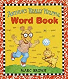 Brown, Marc Tolon: Arthur&#39;s Really Helpful Word Book