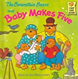 Berenstain, Stan: The Berenstain Bears and Baby Makes Five (First Time Books)