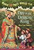 Mary Pope Osborne: Magic Tree House #14: Day of the Dragon King