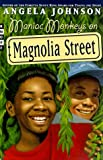 Johnson, Angela: Maniac Monkeys on Magnolia Street (Magnolia Street Stories)