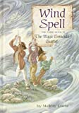 Loehr, Mallory: Wind Spell (A Stepping Stone Book(TM))