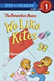 Berenstain, Stan: Berenstain Bears: We Like Kites (Step into Reading)