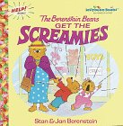 Berenstain, Stan: The Berenstain Bears Get the Screamies (First Time Books(R))