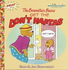 Berenstain, Stan: Berenstain Bears Get the Don't Haftas (First Time Books(R))