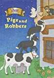 Worth, Bonnie: Pigs and Robbers