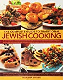 Marlena Spieler: The Complete Guide to Traditional Jewish Cooking