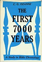 The First 7000 Years: A Study in Bible…