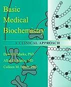 Basic Medical Biochemistry: A Clinical…