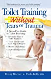 Warner, Penny: Toilet Training Without Tears or Trauma