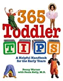 Warner, Penny: 365 Toddler Tips: A Helpful Handbook for the Early Years