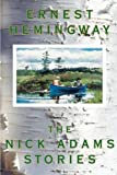 Hemingway, Ernest: Nick Adams Stories
