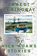 Nick Adams Stories by Ernest Hemingway