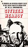 Swanberg, W. A.: Citizen Hearst