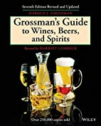 Grossman's Guide to Wines, Beers, and…