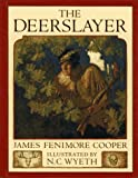 Cooper, James Fenimore: The Deerslayer