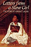 Lyons, Mary E.: Letters from a Slave Girl: The Story of Harriet Jacobs