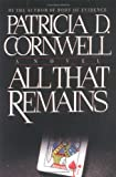 Cornwell, Patricia: All That Remains