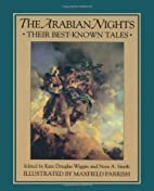 The Arabian Nights: Their Best-Known Tales…