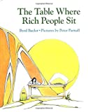 Baylor, Byrd: The Table Where Rich People Sit
