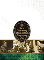 New Dictionary of Scientific Biography by…