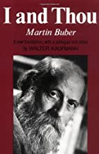 I And Thou by Martin Buber