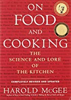 On Food and Cooking: The Science and Lore of&hellip;