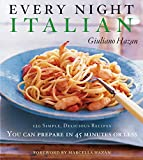 Hazan, Giuliano: Every Night Italian: 120 Simple Delicious Recipes You Can Make in 45 Minutes or Less