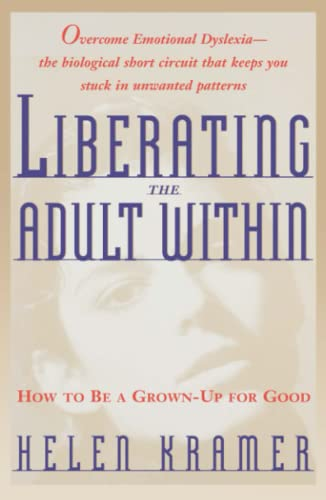 liberating-the-adult-within-how-to-be-a-grown-up-for-good