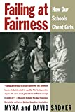 Sadker, David: Failing at Fairness: How Our Schools Cheat Girls