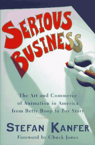 serious-business-the-art-and-commerce-of-animation-in-america-from-betty-boop-to-toy-story