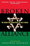 Kaufman, Jonathan: Broken Alliance: The Turbulent Times Between Blacks and Jews in America