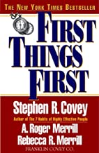 First Things First : To Live, to Love, to…