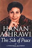 Ashrawi, Hanan: This Side of Peace : A Personal Account