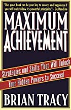 Maximum Achievement: Strategies and Skills…