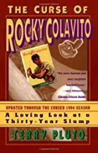 Curse of Rocky Colavito: A Loving Look at a…